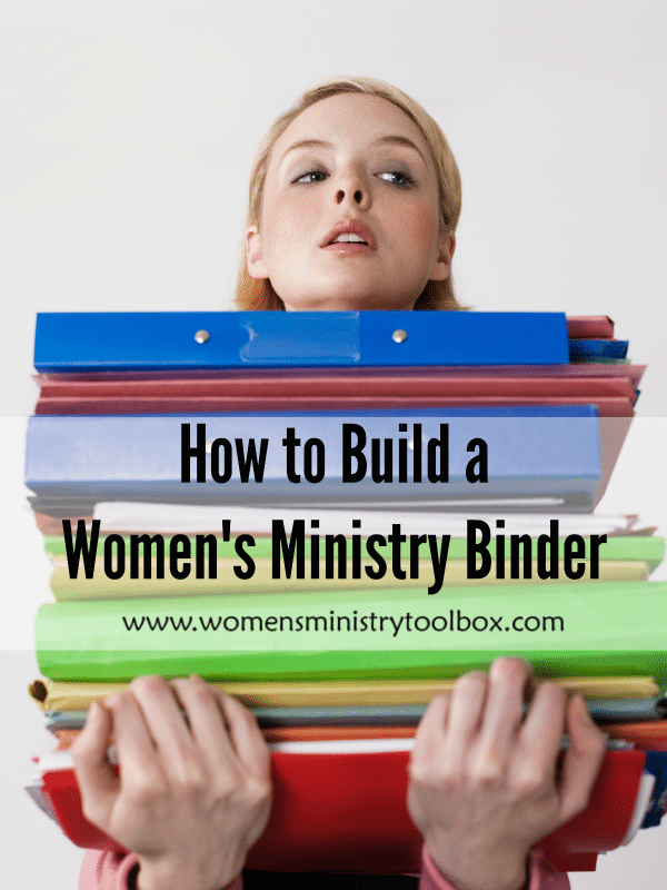 How to Build a Women's Ministry Binder