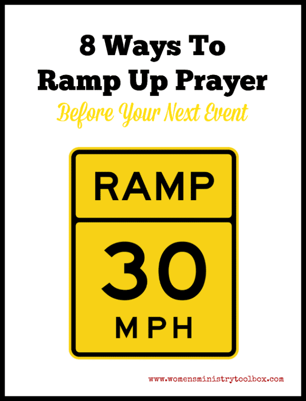 8 Ways to Ramp Up Prayer Before Your Next Event