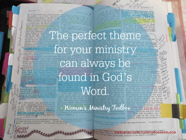 The perfect them for your ministry can always be found in God's Word.