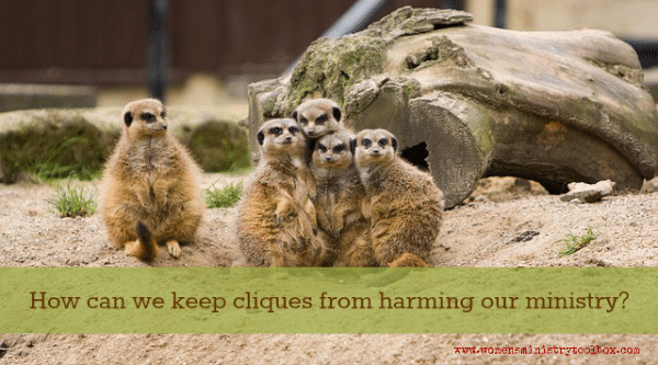 How can we keep cliques from harming our ministry?