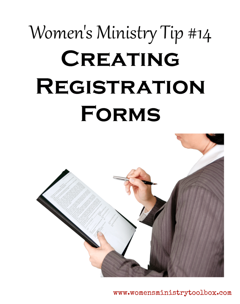 Women's Ministry Tip 14 - Creating Registration Forms