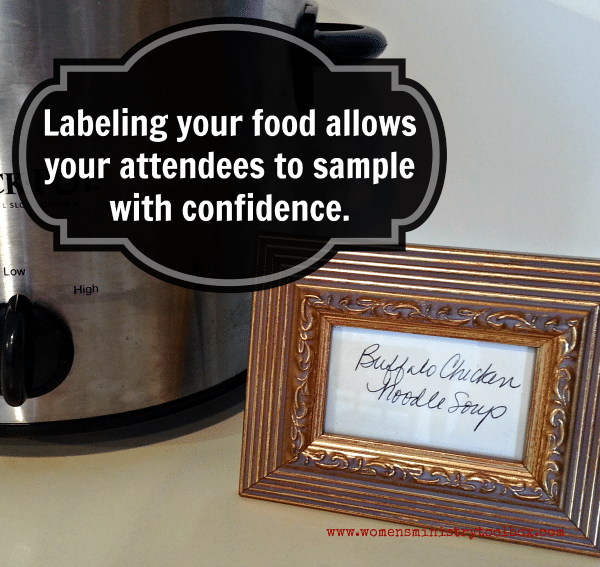 Labeling your foods allows your attendees to sample with confidence.