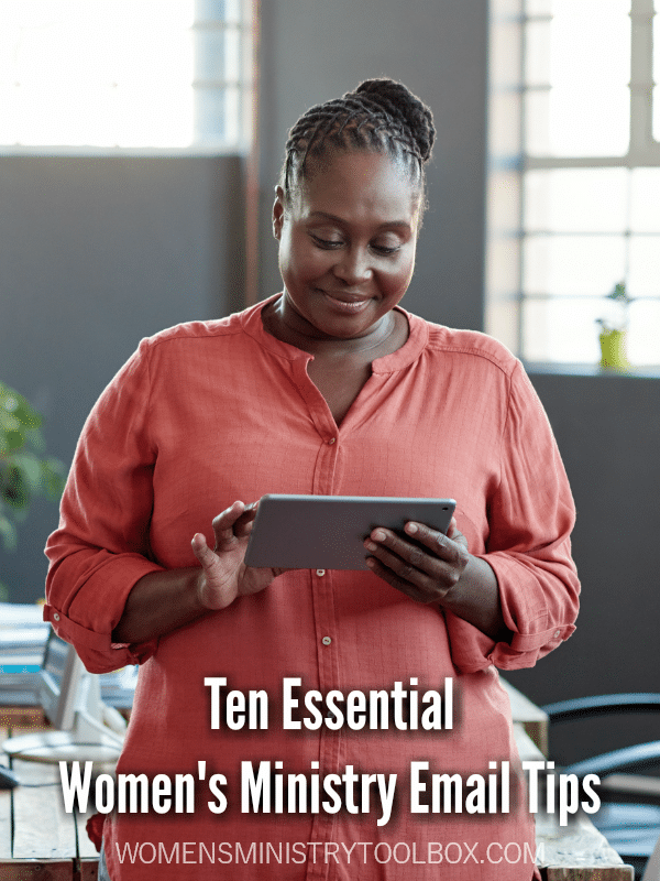 Ten Essential Women's Ministry Email Tips