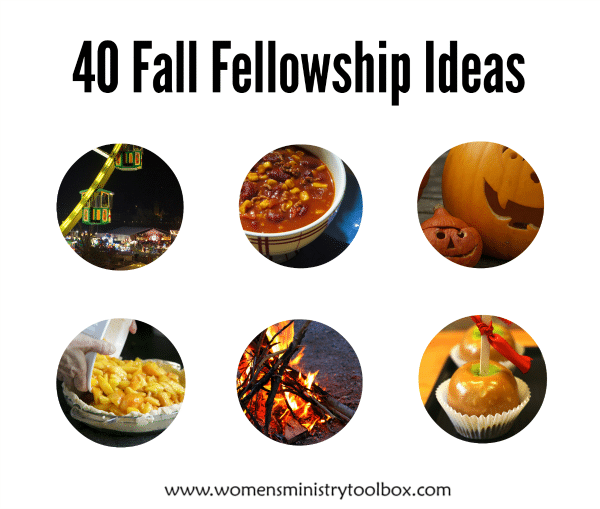 40 Fall Fellowship Ideas on Women's Ministry Toolbox
