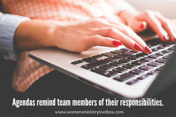 Agendas remind team members of their responsibilites