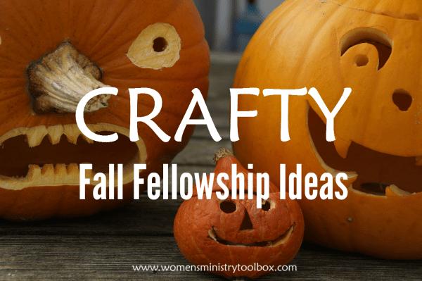 Crafty Fall Fellowship Ideas