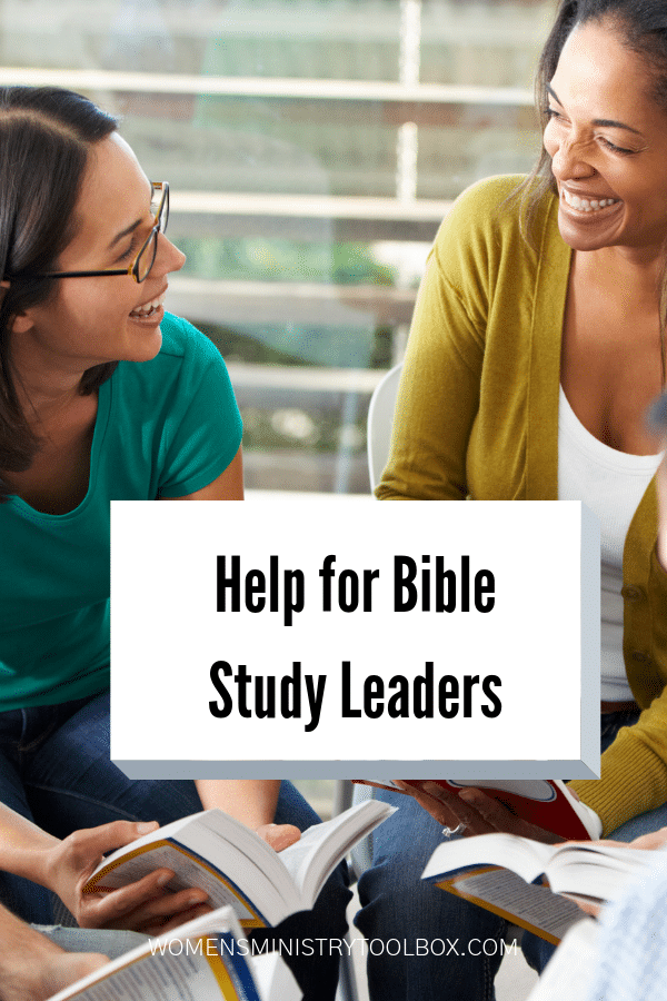 Tried and true tips and ideas for Bible Study leaders.