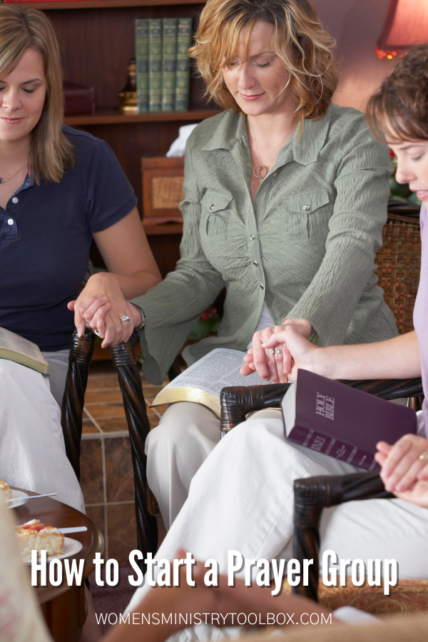 Tips and best practices for launching a prayer group for the women in your church or community.