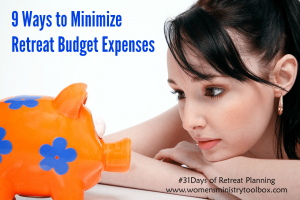 9 Ways to Minimze Retreat Budget Expenses