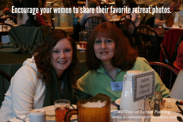 Encourage your women to share their favorite retreat photos