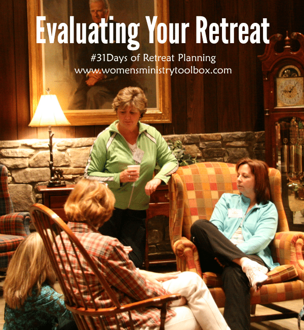 Evaluating Your Retreat