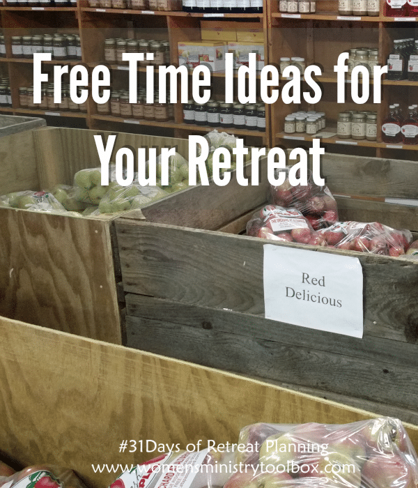 Free Time Ideas for Your Retreat