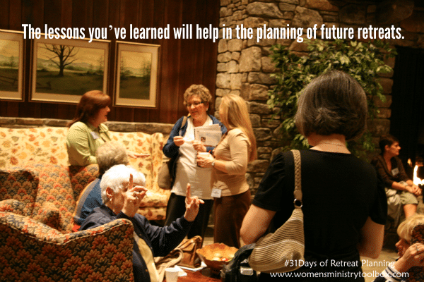 The lessons you've learned will help in the planning of future retreats