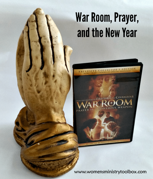 War Room, Prayer, and the New Year