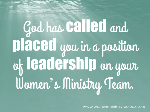 God has called and placed you in a position of leadership