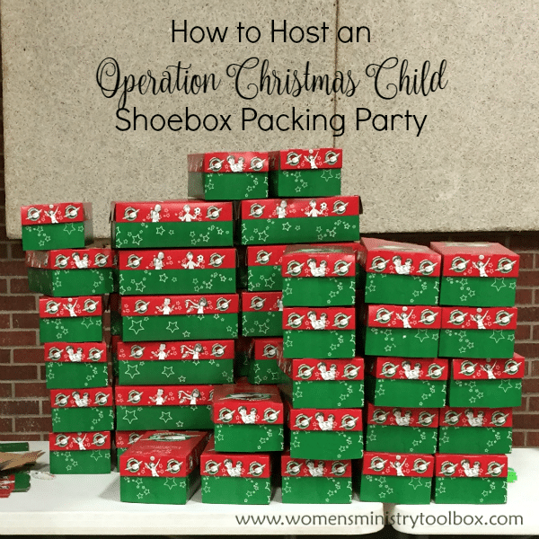 How to Host an Operation Christmas Child Shoebox Packing Party