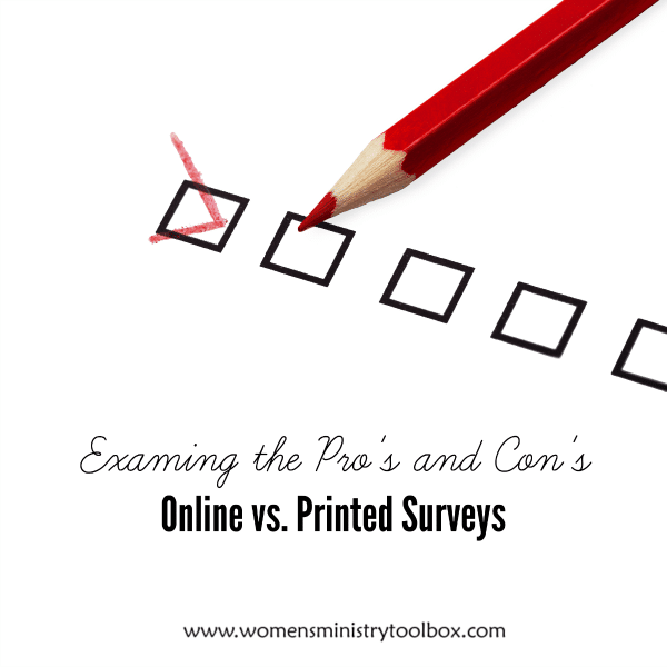 Examining the pro's and con's of online vs. printed surveys