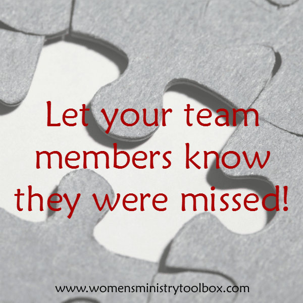 Let your team members knows they were missed