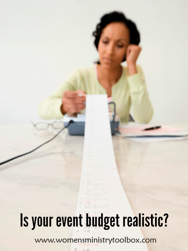 Is your event budget realistic? Includes tips on what to do if you need to raise your prices.