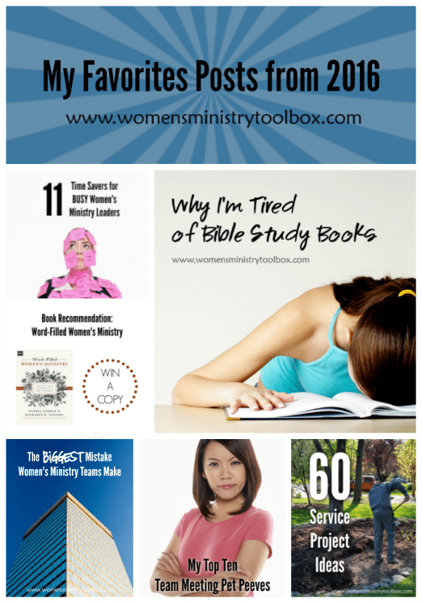 My Favorite Posts from 2016 from Women's Ministry Toolbox