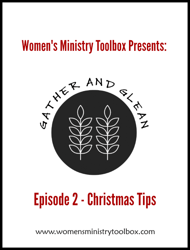 Episode 2 of Gather and Glean: Christmas Tips