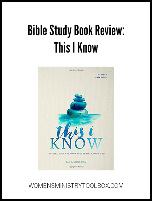 Bible Study Book Review of This I Know. Check out the post to decide if this is the right Bible study book for you or your group!