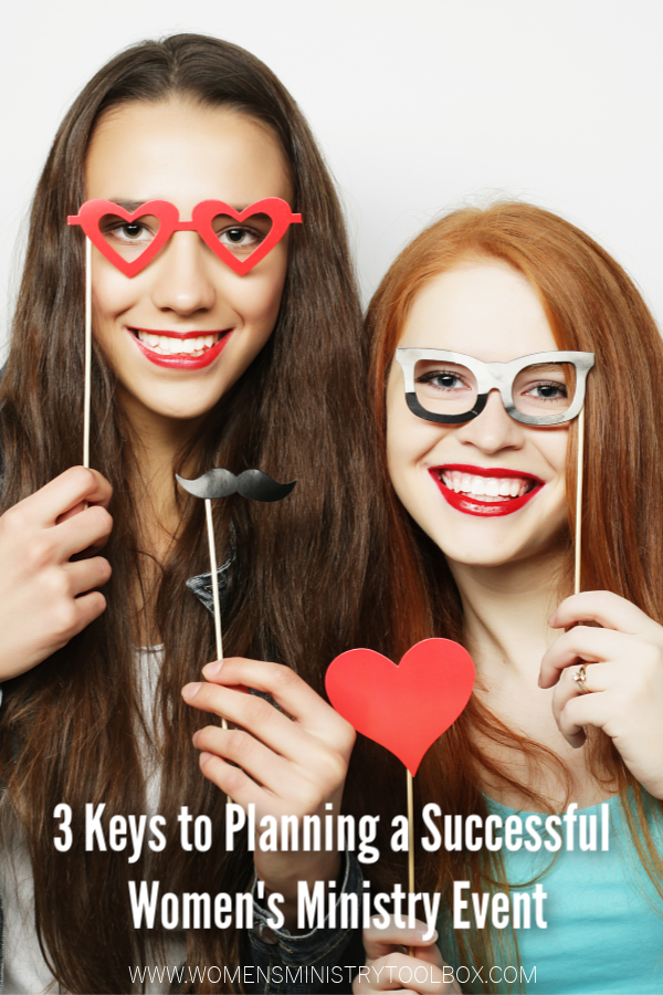 3 Keys to Planning a Successful Women's Ministry Event