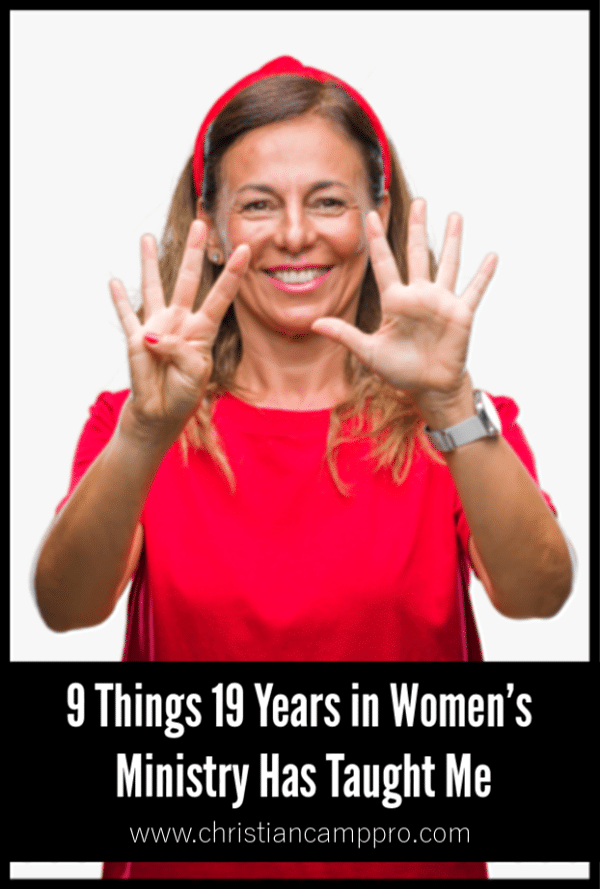 9 Things 19 Years in Women's Ministry Has Taught Me - Oh the lessons I've learned!