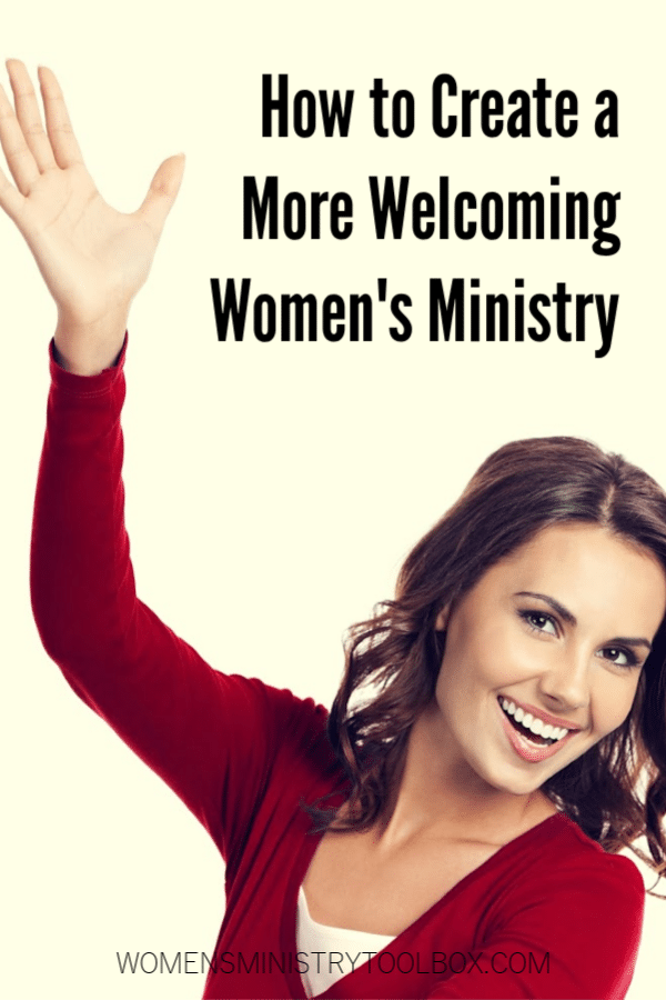 Are your women less than welcoming? Check out these ideas for creating a more welcoming women's ministry!