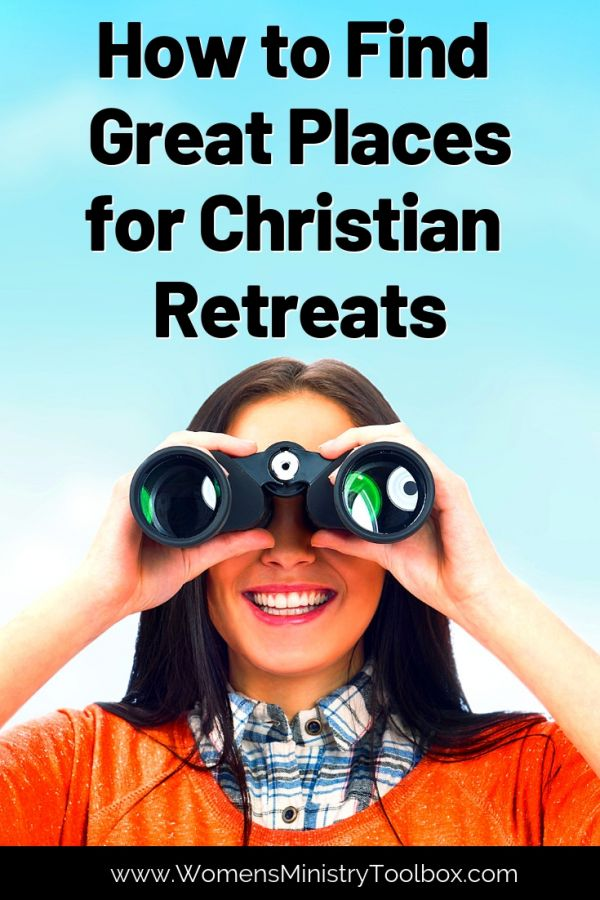 Practical tip sand ideas for finding a great place for your Christian retreat!