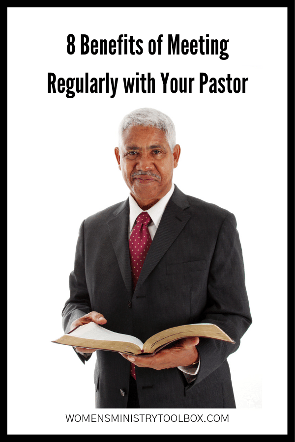 Check out these 8 benefits to meeting regularly with your pastor about women's ministry.
