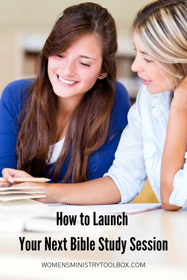 These 8 steps will help you launch your next Bible study session well!