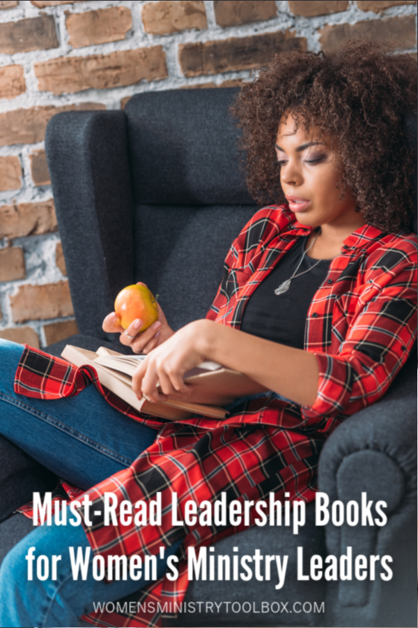 Looking for some great leadership books to read this year? You'll want to check out this list for women's ministry leaders!