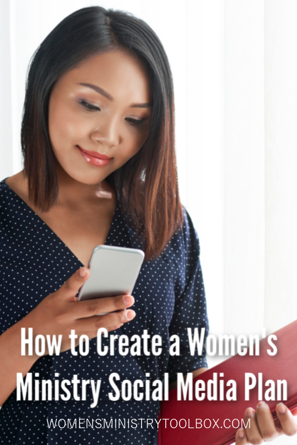 How to create a women's ministry social media plan with purpose to serve your women well.