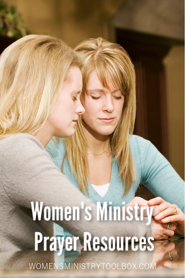 Resources and ideas for praying with your women, praying for your women, and praying for your women's ministry events.