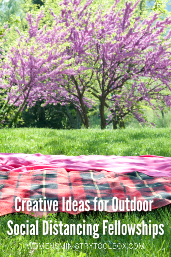 Creative tips and ideas for hosting outdoor social distancing fellowship events.
