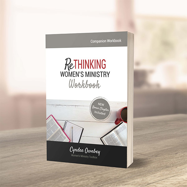 ReThinking Women's Ministry Workbook