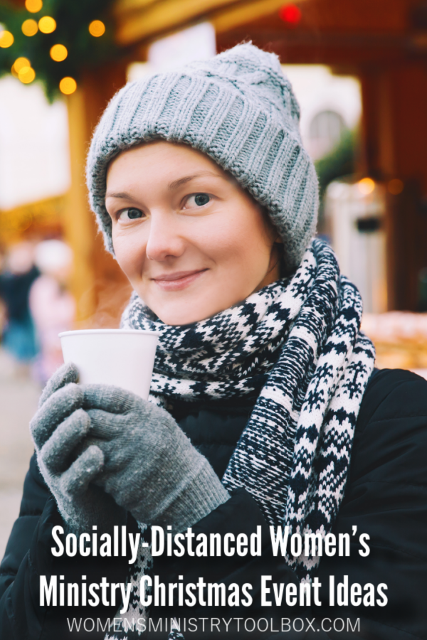 Practical ideas and tips for hosting socially-distanced women's ministry Christmas events.
