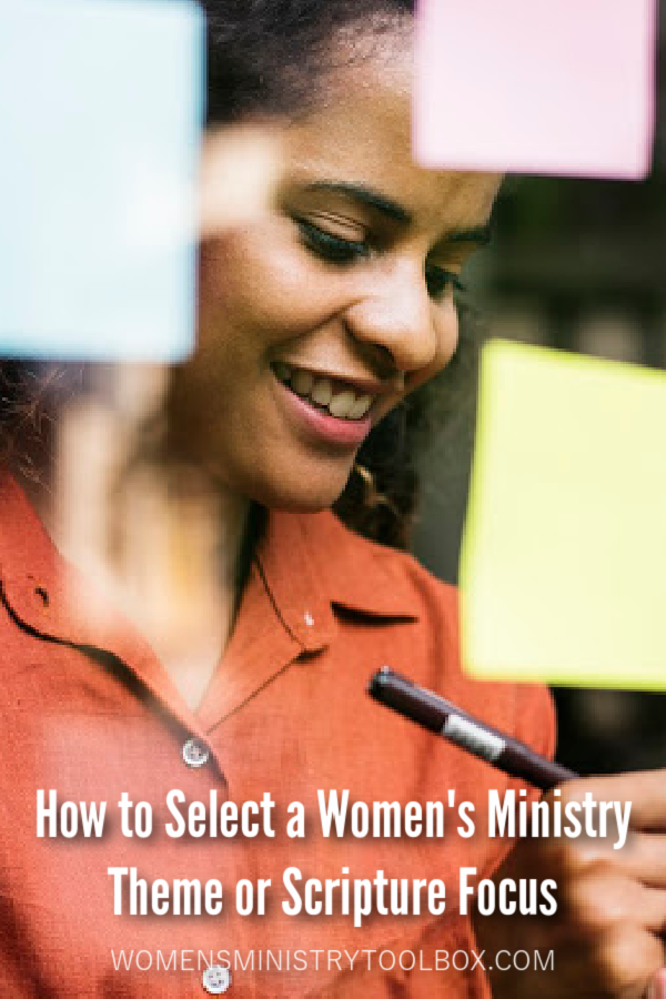 Discover how to select a women's ministry theme or scripture focus. I share my process in this post.